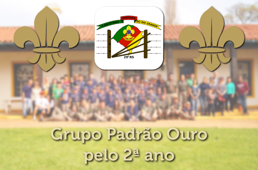 Grupo Escoteiro Porteira do Rio Grande é certificado com padrão Ouro pelo 2º ano consecutivo