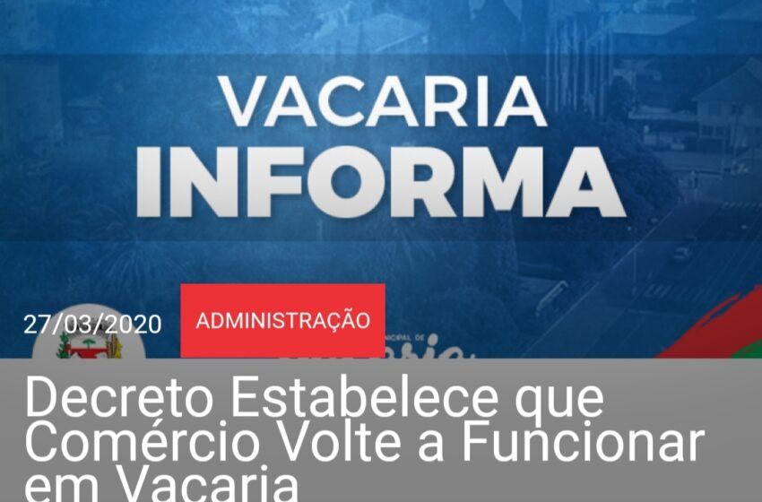 Novo decreto assinado nesta sexta-feira (27) pelo Prefeito Amadeu Boeira estabelece que grande parte do comércio em Vacaria deverá voltar a funcionar com algumas restrições